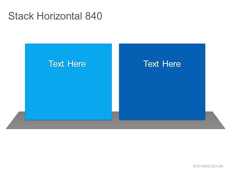 Stack Horizontal 840
