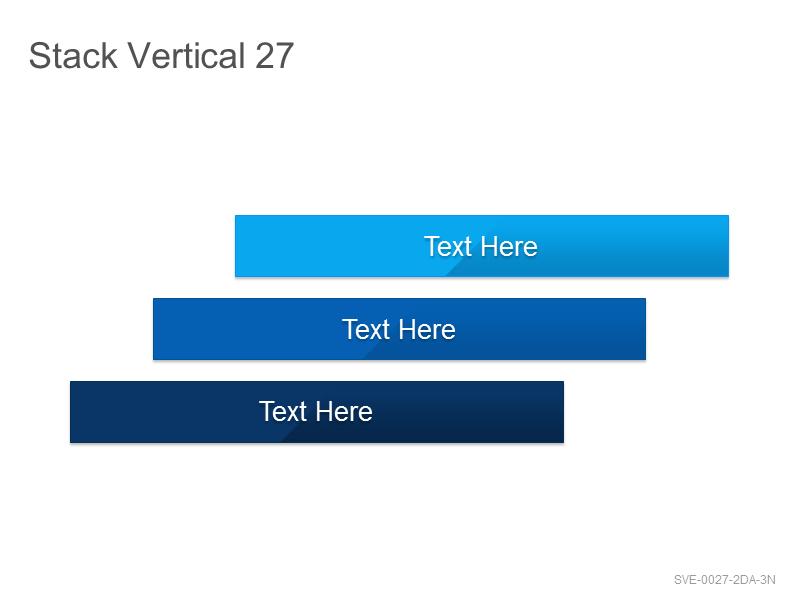 Stack Vertical 27