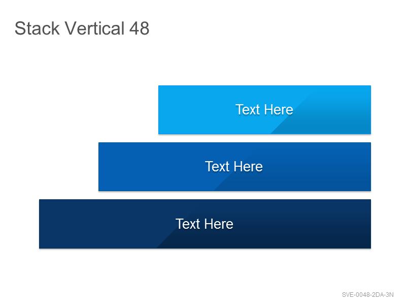 Stack Vertical 48