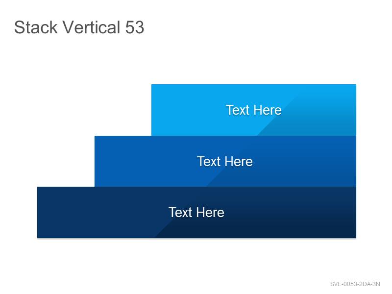 Stack Vertical 53