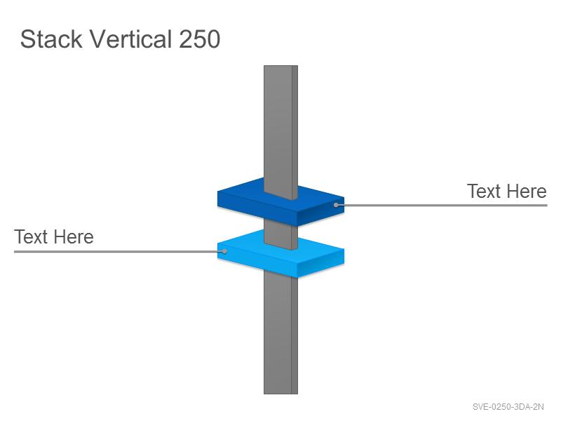 Stack Vertical 250