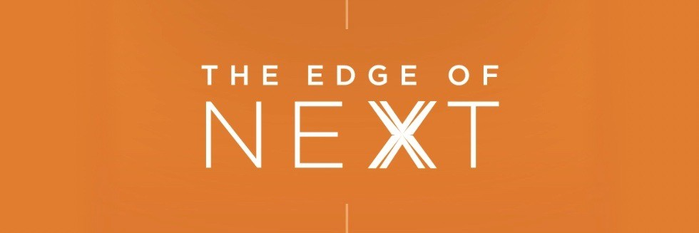 The Edge of Next