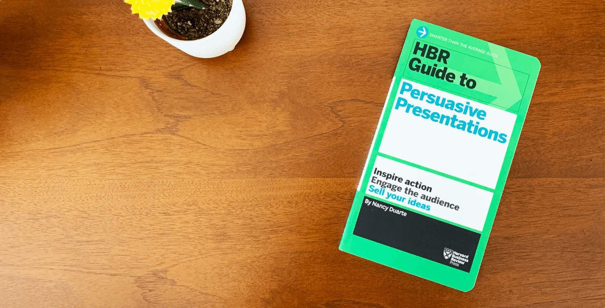 Based on the Best-Selling HBR Guide to Persuasive Presentations